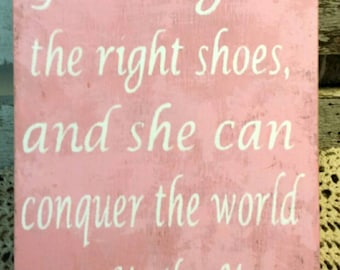 Give A Girl The Right Shoes, And She Can Conquer The World Marilyn Monroe Pink Wood Sign Custom