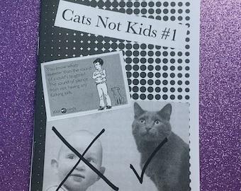 Cats Not Kids #1 per-zine.