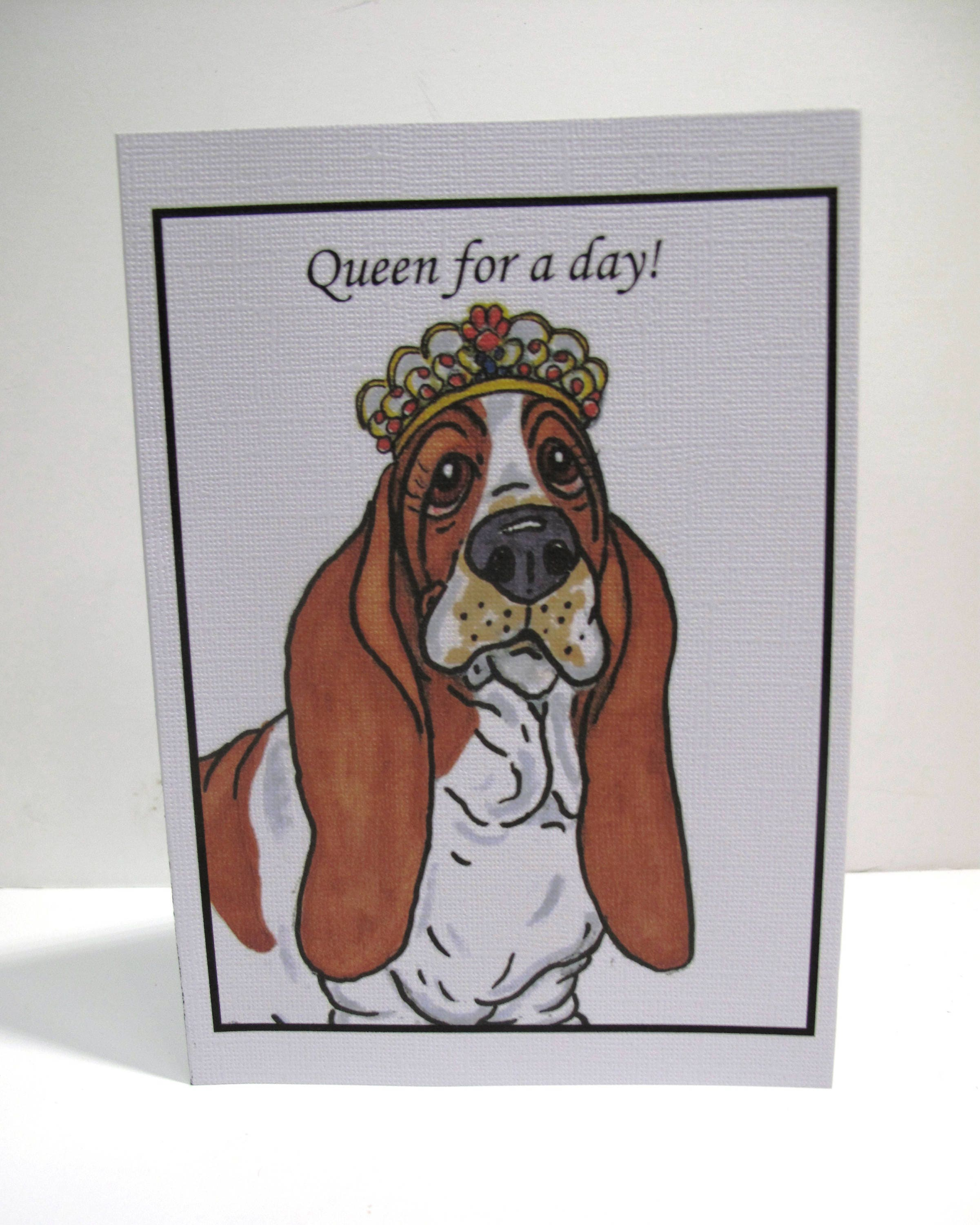 4 Queen for a day Basset Hound 5 x 7 Greeting | Etsy