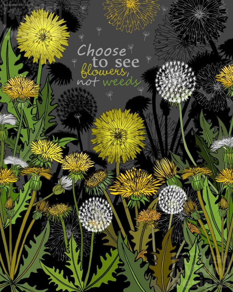Dandelions flowers not weeds positive outlook dandelion image 0
