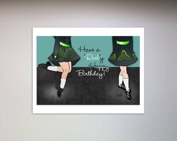 Irish Dancer Birthday Card Dance Greeting Card Irish Reel Etsy