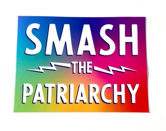 Smash the Patriarchy Vinyl Sticker