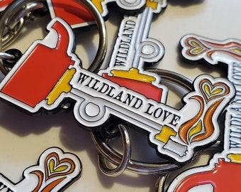 Wildland Love Enamel Keychain - Wildland Firefighter Keychain - Driptorch Keychain