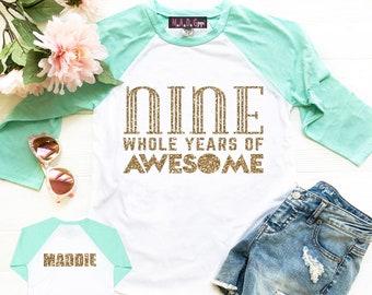 Girls 9th Birthday Shirt Nine Whole Years Of Awesome Girl Raglan