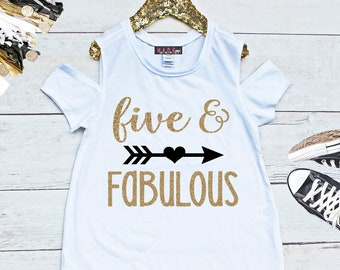 ecfb01198 Girls 5th Birthday Shirt, Five & Fabulous Shirt, Fifth Birthday Shirt, Five  Birthday, Girls Cold Shoulder Tee, Birthday Girl Shirt