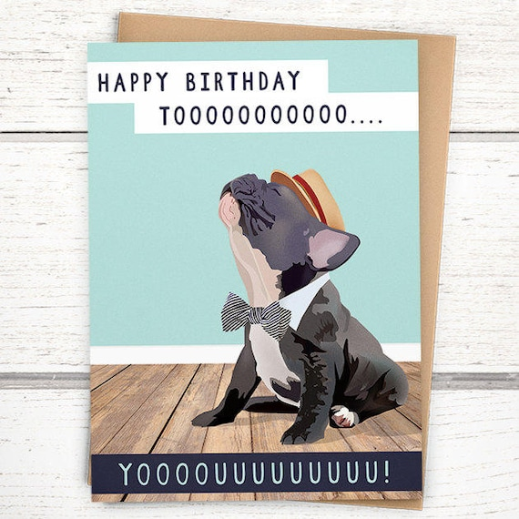 Singing French Bulldog Birthday Card Happy To