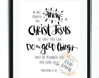 He has created you anew in Christ Jesus. Ephesians 2:10. Who I am in Christ Wall Art. Girl's Room Print. Boy's Room Print. Nursery Print.