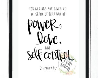 For God has not given us a spirit of fear, but of power, love, and of self-control. 2 Timothy 1:7, Bible verse wall art, scripture wall art