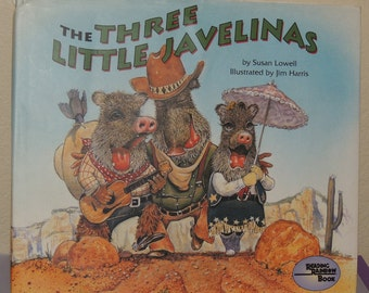 The Three Little Javelinas by Susan Lowell Hard Cover Book