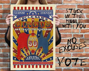 Political Art, Political Poster, Uncle Sams Circus, political satire, democrat, republican, 2018 elections, trump, congress, politics, vote