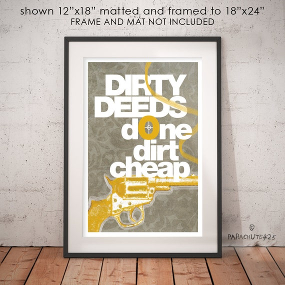 Dirty Deeds Done Dirt Cheap Unique Wall Art Funny Office | Etsy