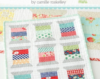 Spools mini quilt pattern by Thimble Blossoms - Pattern 169 Thread Spools - Camille Roskelley
