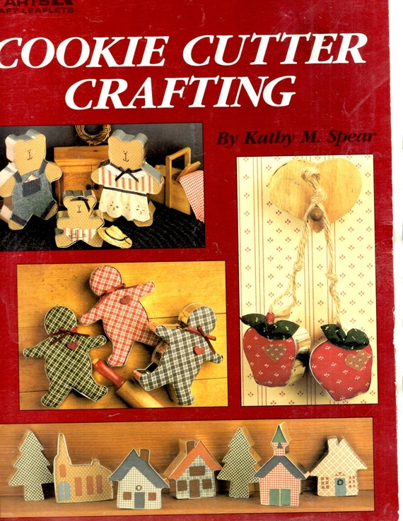 Cookie Cutter Crafting Learn How To Make Fabric Inserts Metal Cutters Country Ornaments Decorations Craft Pattern Leaflet Leisure Arts 1254