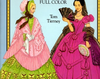 Fashions Old South Paper Dolls Full Color Amelia Tracy Desmond Edmund William Long Hoop Skirt Gowns Civil War Uniforms Book by Tom Tierney