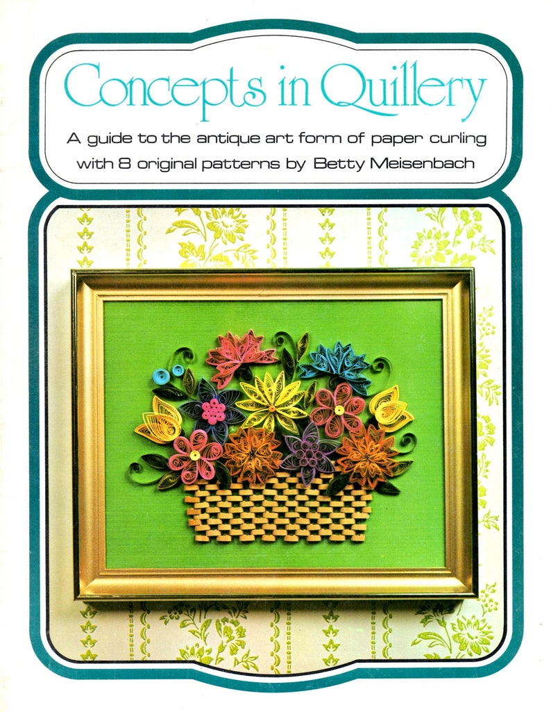Concepts in Quillery Paper Curling Flower Basket Leaf Vine Birds Eggs Pictures Birth Wedding Announcement Learn How to Craft Pattern Leaflet