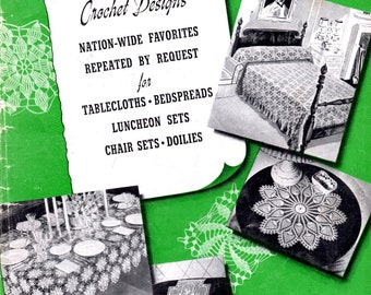 Old and New Favorites Crochet Designs for Tablecloths Bedspreads Luncheon Sets Chair Sets Doilies Thread Lace Craft Pattern Leaflet 205
