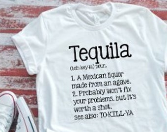 f43741a9 Tequila Description, Funny, Women's and Men's White Short Sleeve T-shirt /  FREE SHIPPING. Makes a great gift idea.