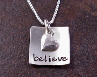 Hand stamped sterling silver necklace - Believe