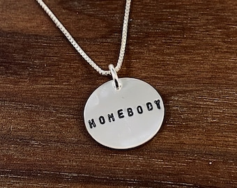 Homebody Hand Stamped  Necklace