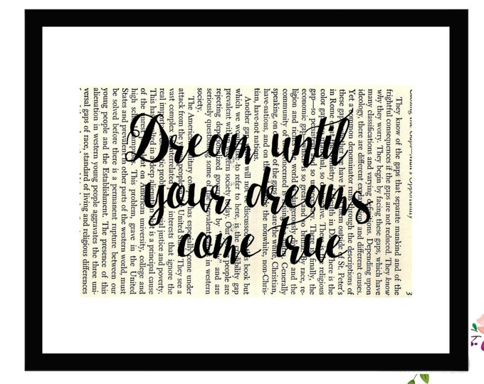 Dream Until Your Dreams Come True Inspirational Upcycled Vintage Book Page Art Box Frame or Print Farmhouse Style