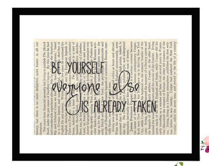 Be Yourself Everyone Else is Already Taken E E Cummings Inspirational Quote Book Page Art Box Frame or PrintFarmhouse Style Farmhouse Style