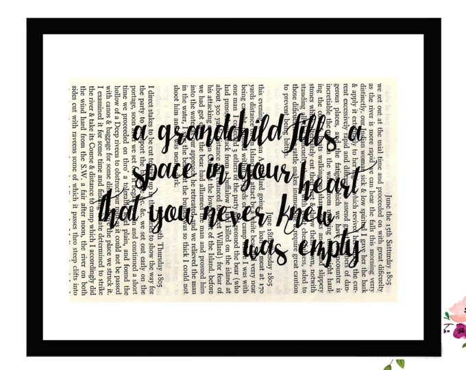 A Grandchild Fills A Space In Your Heart That You Never Knew Was Empty