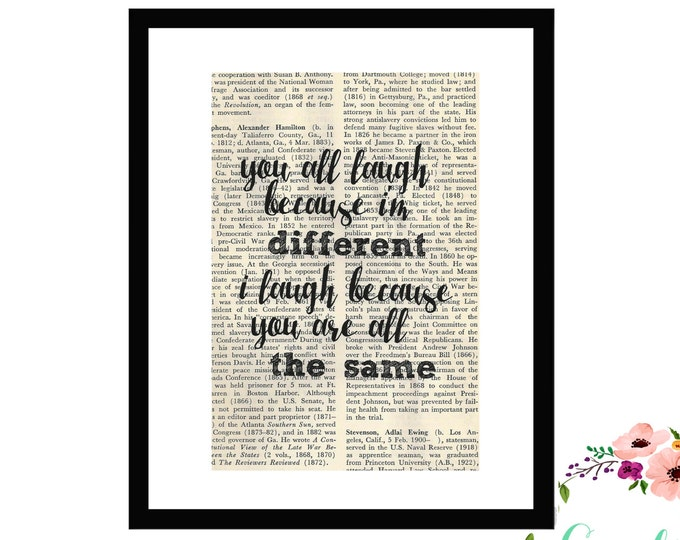 You All Laugh Because I'm Different I Laugh Because You Are All The Same Inspirational Vintage Book Page Art Box Frame Print Jonathan Davis