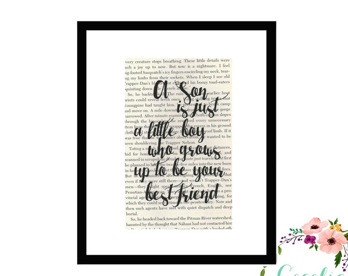 A Son Is Just A Little Boy Who Grows Up To Be Your Best Friend Inspirational Quote Upcycled Box Framed Vintage Book Page Art or Print