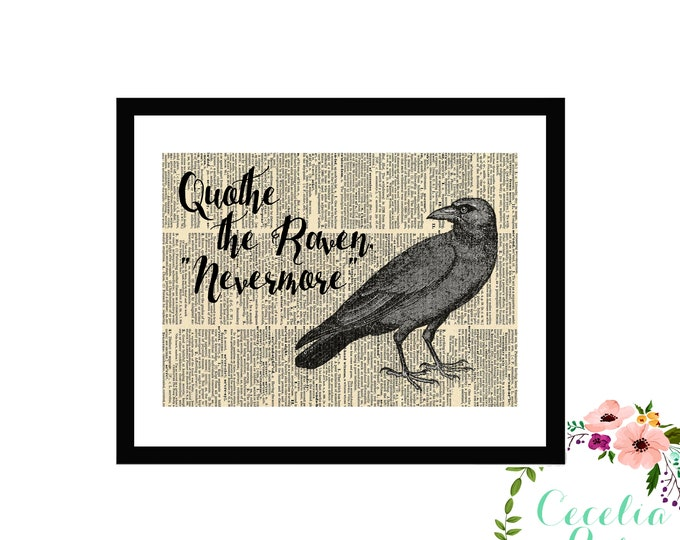 "Quothe The Raven ""Nevermore"" -Edgar Allan Poe-"