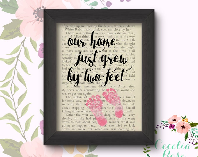 Our Home Just Grew By Two Feet - Baby Girl