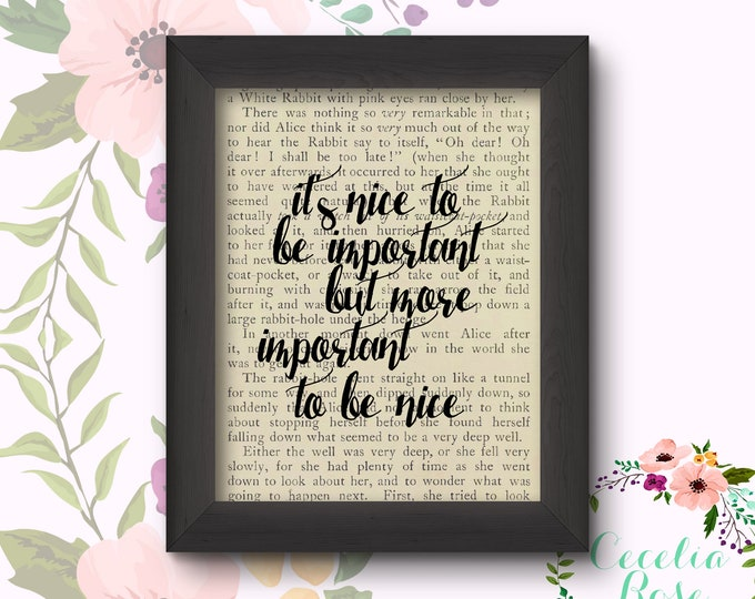It's Nice To Be Important But More Important To Be Nice