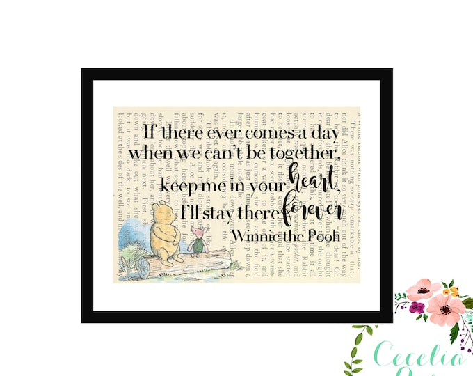 If Ever There Comes A Time When We Can't Be Together... Winnie The Pooh