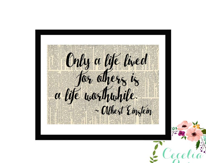 Only A Life Lived For Others Is A Life Worthwhile Albert Einstein Typography Farmhouse Vintage Book Page Art Box Frame or Print