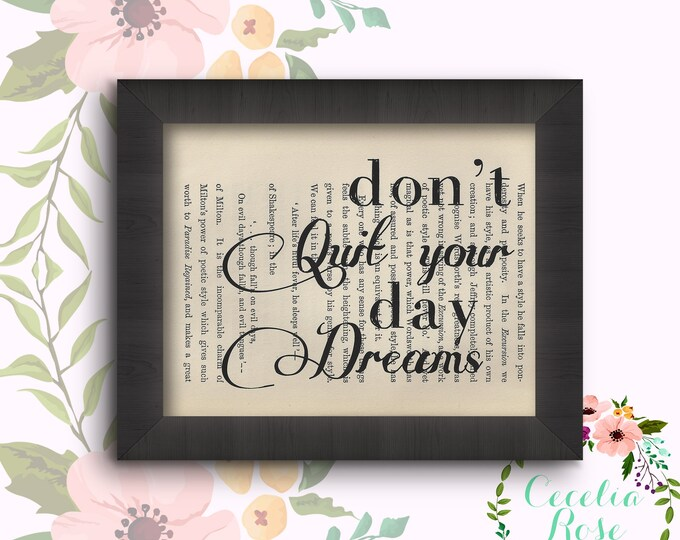 Don't Quit Your Day Dreams