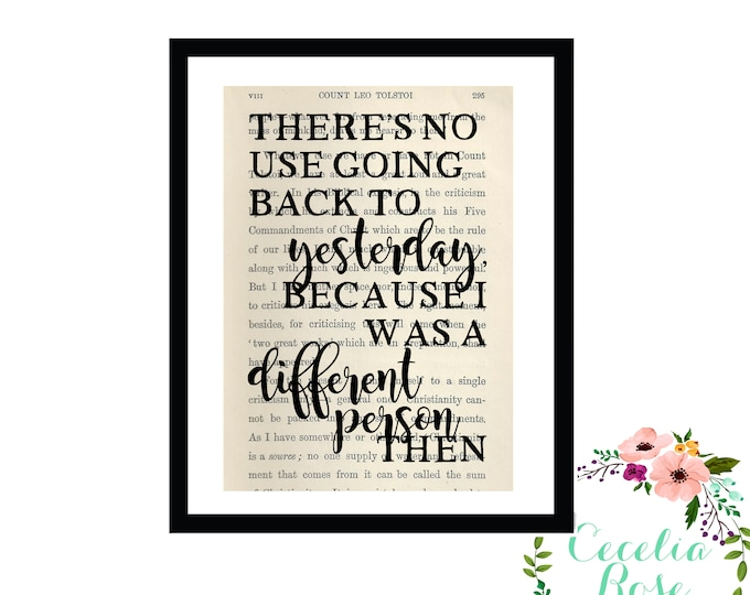 There's No Use Going Back To Yesterday Alice In Wonderland Book Art Framed or Print
