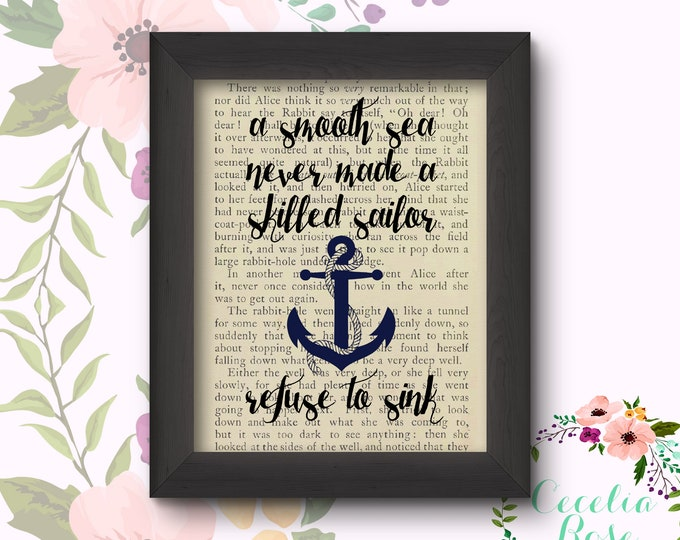 A Smooth Sea Never Made A Skilled Sailor, Refuse To Sink