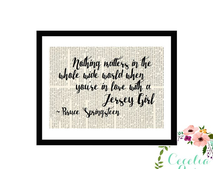 Nothing Matters In The Whole Wide World When You're In Love With A Jersey Girl Typography Farmhouse Vintage Book Page Art Box Framed Print