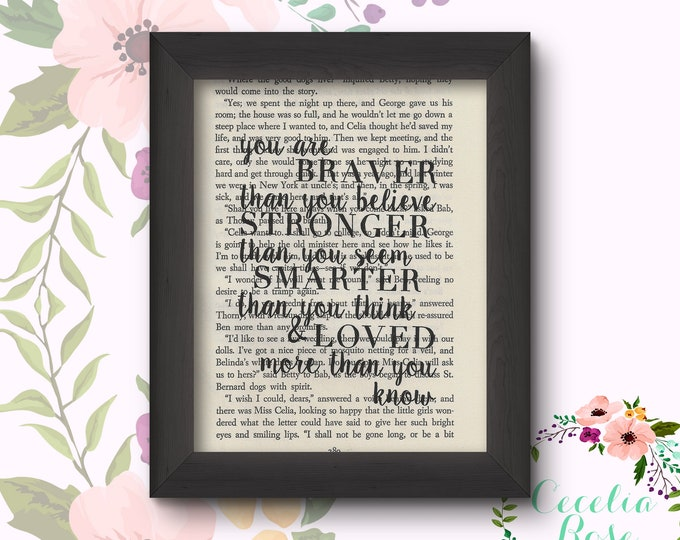 You Are Braver Than you Believe Stronger Than You Seem Smarter Than You Think