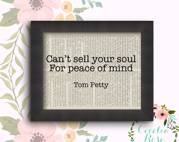 Can't Sell Your Soul For Piece Of Mind - Tom Petty