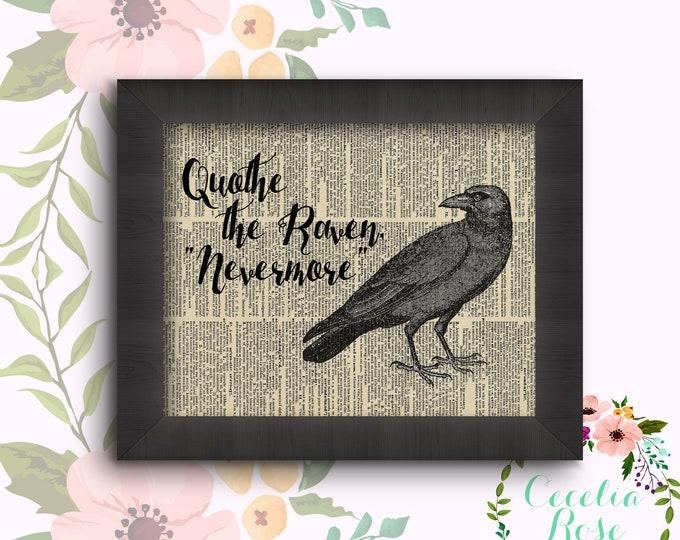 "Quothe The Raven ""Nevermore"