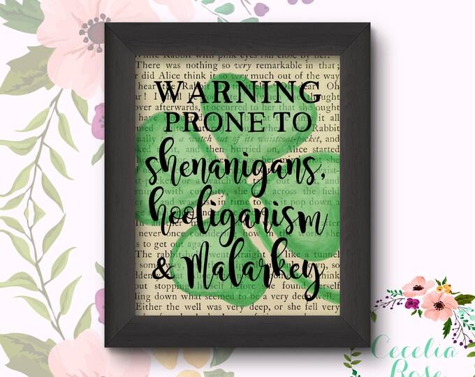 Warning Prone To Shenanigans, Hooliganism, and Malarkey