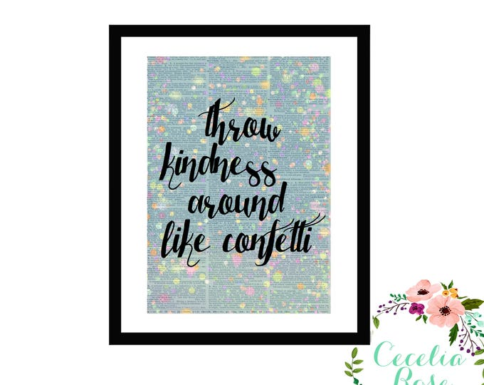 Throw Kindness Around Like Confetti Inspirational Upcycled Vintage Book Page Box Frame or Print Farmhouse Style