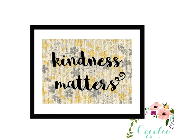 Kindness Matters with Yellow and Grey Flowers Inspirational Upcycled Vintage Book Page Art Box Frame or Print Farmhouse Style