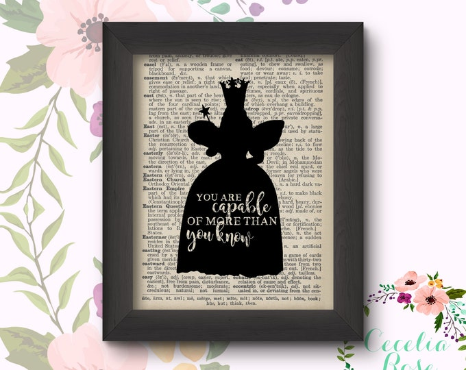 You Are Capable Of More Than You Know - Glinda - Wizard of Oz