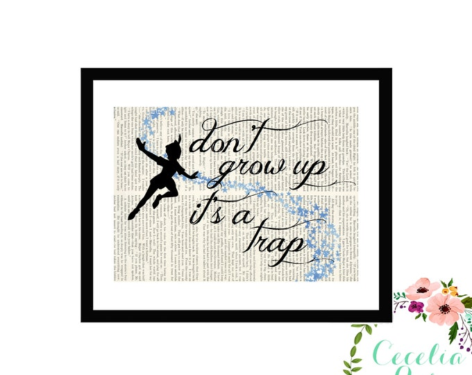 Don't Grow Up, It's A Trap Peter Pan