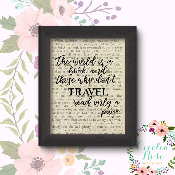 The World Is A Book And Those Who Don't Travel Read Only A Page