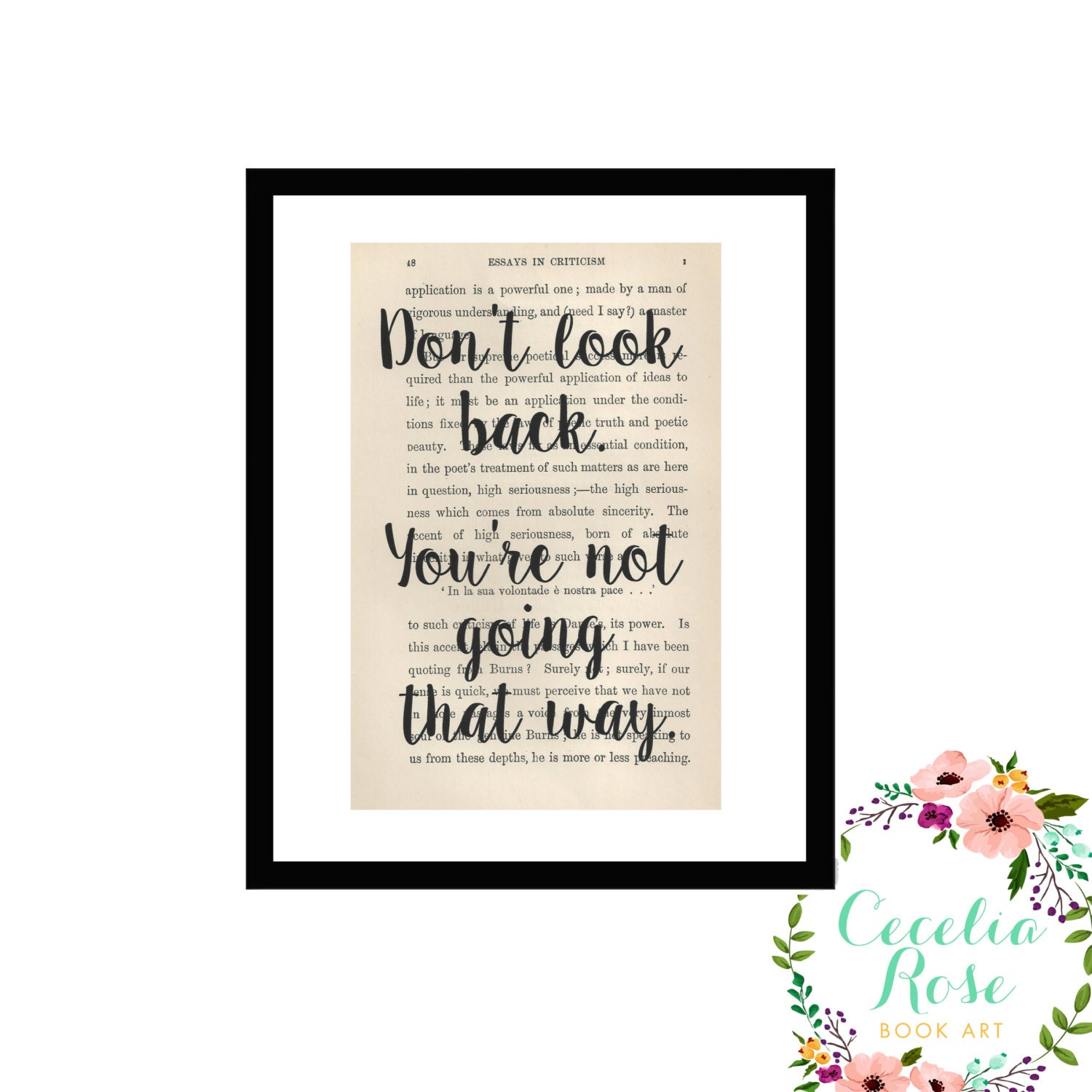 Dont Look Back Youre Not Going That Way Inspirational Quote