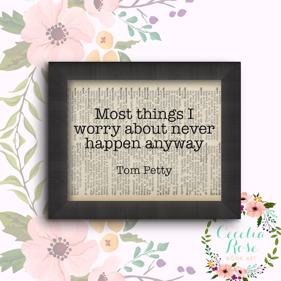 Most Things I Worry About Never Happen Anyway