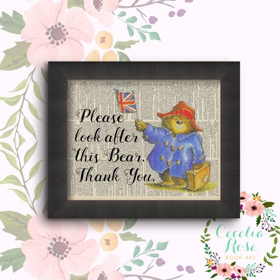 Please Look After This Bear, Thank You - Paddington Bear