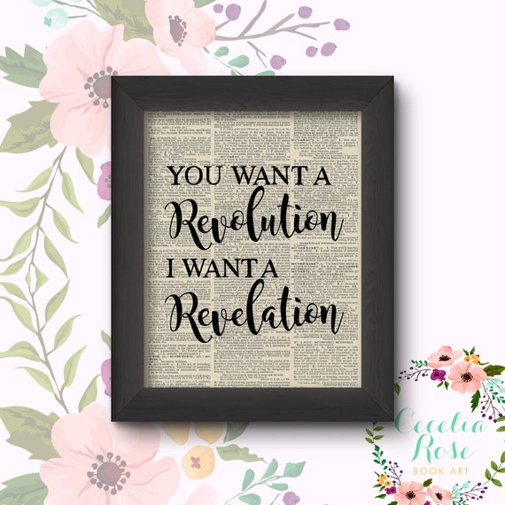 You Want A Revolution, I Want A Revelation